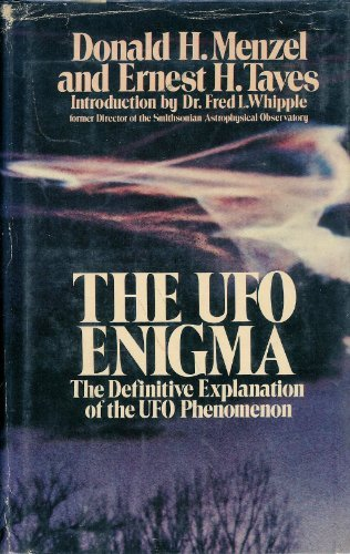 The Ufo Enigma: The Definitive Explanation of the Ufo Phenomenon