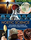 Noetic Science, Michael Kerrigan, 1435129032
