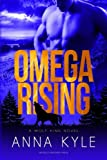Omega Rising: A Wolf King Novel (The Wolf King) (Volume 1)