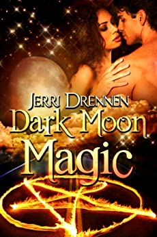 Dark Moon Magic by [Drennen, Jerri]