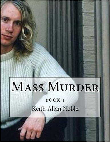 Mass Murder: Martin Bryant Case Re-Examined