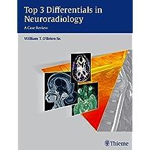 Top 3 Differentials in Neuroradiology