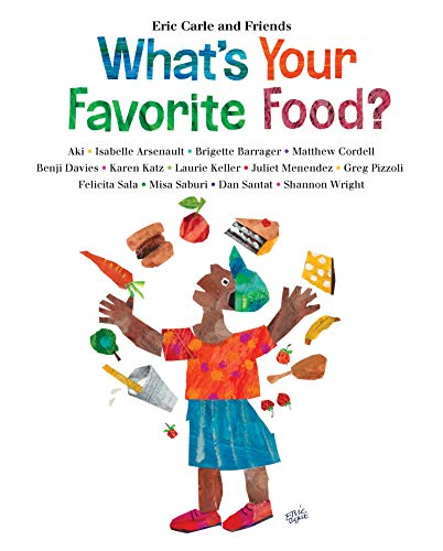 What's Your Favorite Food? (Eric Carle and Friends'