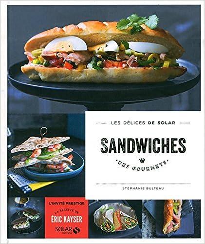 Sandwiches des gourmets - Les délices de Solar sur Bookys