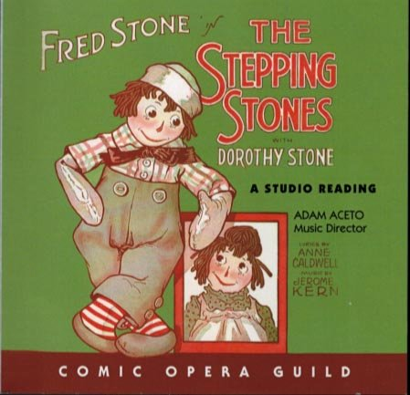 STEPPING STONES by JEROME KERN - THE COMIC OPERA GUILD 2005 LIVE RECORDING by
