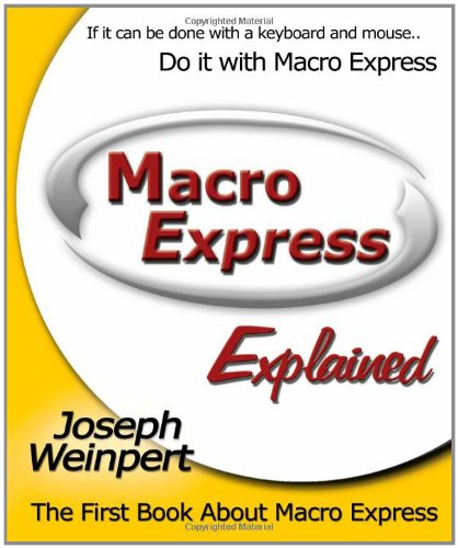 Macro Express Explained ()