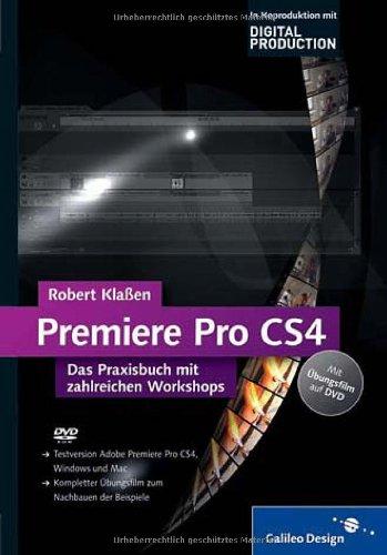 adobe-premiere-pro-cs4-das-praxisbuch-mit-zahlreichen-workshops-galileo-design