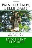 Painted Lady, Belle Dame, Lance Kent Fleischer, 1492994553