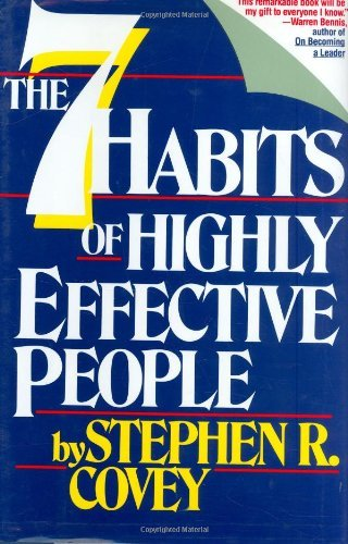 The 7 Habits of Highly Effective People: Restoring the Character