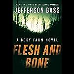 Flesh and Bone | Jefferson Bass