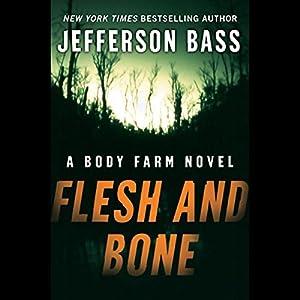 Flesh and Bone Audiobook