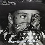 Someone to Watch Over Me by Miles Donahue (2003-06-10)