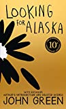 Looking For Alaska - 10th Anniversary Edition