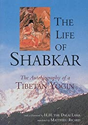 [The Life of Shabkar: The Autobiography of a…