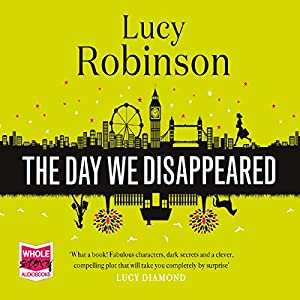 The Day We Disappeared Hörbuch