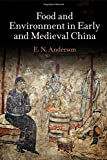 Food and Environment in Early and Medieval China, Anderson, E. N., 0812246381