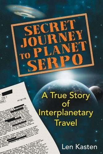 Secret Journey to Planet Serpo: A True Story of Interplanetary Travel (Discussion Questions For The Absolutely True Diary)