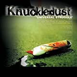 Universal Struggle By Knuckledust (2007-12-03)