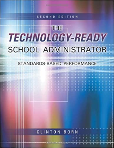 Book The Technology-Ready School Administrator: Standards-Based Performance