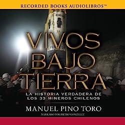 Vivos Bajo Tierra [Buried Alive]