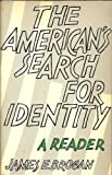 The American's Search for Identity, James E. Brogan, 015502602X