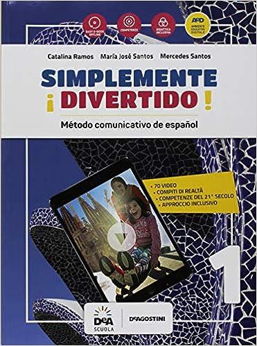 Simplemente divertido! Método comunicativo de español. Libro del ...