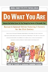 Do What You Are : Discover the Perfect Career for You Through the Secrets of Personality Type--Revised and Updated Edition Featuring E-careers for the 21st Century Paperback