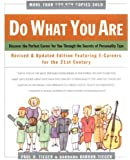 Do What You Are: Revised and Updated Edition Featuring E-Careers For The 21st