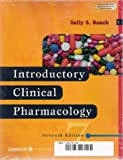 Introduction to Clinical Pharmacology and Study Guide Package, Roach, Sally S., 0781751578