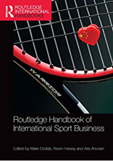 Routledge Handbook of International Sport Business (Routledge International Handbooks)