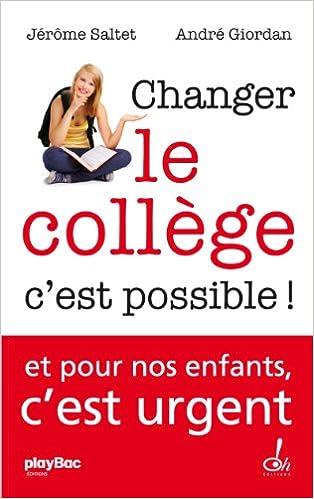 Livre gratuits en ligne Changer le collège c'est possible ! pdf, epub