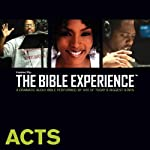 Acts: The Bible Experience | Inspired By Media Group
