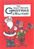The Night Before Christmas in the Military, Sue Carabine, 1586852744