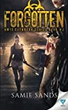 Forgotten (AM13 Outbreak Series) (Volume 2)