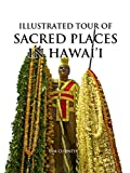 Illustrated Tour of Sacred Places in Hawai'i