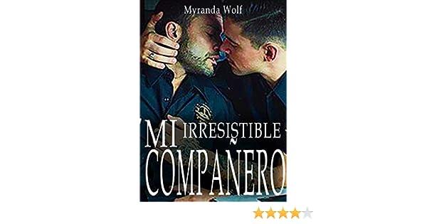 Mi irresistible compañero: Mision Dominacion: Erotica gay en español eBook: Myranda Wolf: Amazon.es: Tienda Kindle