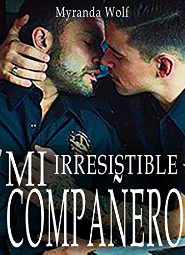 Mi irresistible compañero: Mision Dominacion: Erotica gay en español (Spanish Edition)