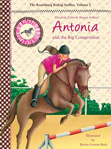 Antonia and the Big Competition: The Rosenburg Riding Stables, Volume - Halter Jumper On Sale