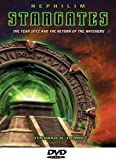Nephilim Stargates, The Year 2012 and the Return of the Watchers