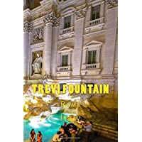 Trevi Fountain Rome Italy Journal