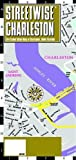 Streetwise Charleston Map - Laminated City Center Street Map of Charleston, South Carolina (Michelin Streetwise Maps)