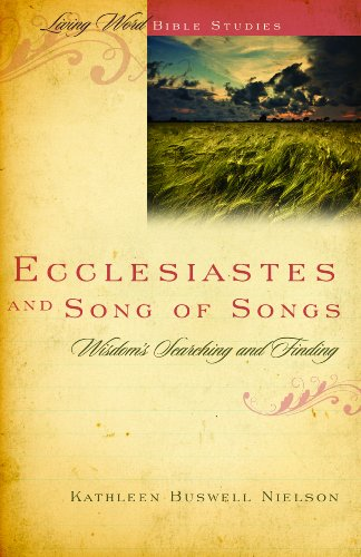 Ecclesiastes And Song Of Songs Wisdoms Searching And Finding Living Word Bible Studies Epub