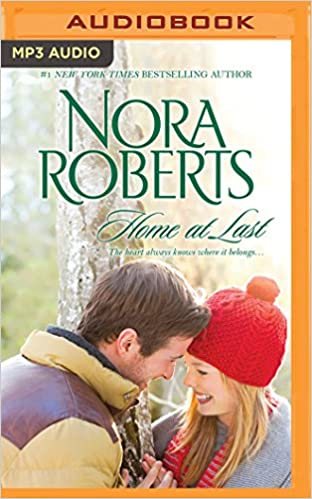 Home at Last: Song of the West, Unfinished Business: Nora Roberts