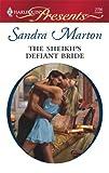 The Sheikh's Defiant Bride, Sandra Marton, 0373127669