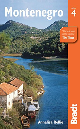 Montenegro, 4th (Bradt Travel Guide)