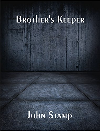 Brother's Keeper by [Stamp, John]