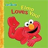 Elmo Loves You Big Book, Sarah Albee, 0763643653