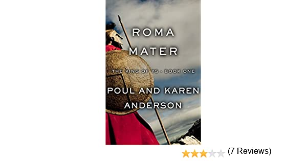 Amazon roma mater the king of ys book 1 ebook poul amazon roma mater the king of ys book 1 ebook poul anderson karen anderson kindle store fandeluxe PDF
