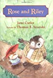 Rose and Riley, Jane Cutler, 0374363404