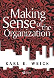 img - for Making Sense of the Organization by Karl E. Weick (2000-11-08) book / textbook / text book